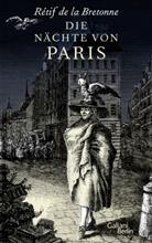 Rétif de la Bretonne, Rétif de la Bretonne, Retif de La Bretonne, Reinhard Kaiser - Die Nächte von Paris
