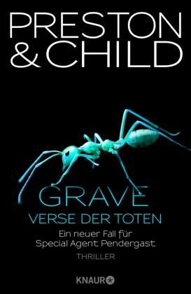 Lincoln Child, Douglas Preston - Grave - Verse der Toten - Ein neuer Fall für Special Agent Pendergast. Thriller