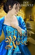 Iny Lorentz - Der Fluch der Rose