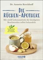 Annette Kerckhoff, Annette (Dr.) Kerckhoff - Die Küchen-Apotheke