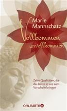 Marie Mannschatz - Vollkommen unvollkommen
