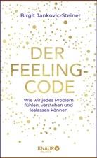 Birgit Jankovic-Steiner - Der Feeling-Code