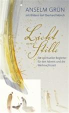 Grün Anselm, Eberhard Münch - Licht und Stille