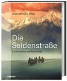 Thomas Bertram, Katja Hald, Susan Whitfield - Die Seidenstraße