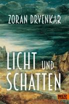 Zoran Drvenkar - Licht und Schatten