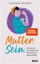 Susanne Mierau - Mutter. Sein