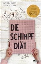 Daniela Gaigg, Linda Syllaba - Die Schimpf-Diät