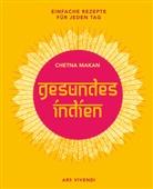Chetna Makan - Gesundes Indien