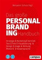Benjami Schulz, Benjamin Schulz - Das große Personal Branding Handbuch