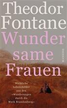 Theodor Fontane, Gabriel Radecke, Gabriele Radecke, Rauh, Robert Rauh - Wundersame Frauen