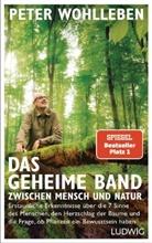 Peter Wohlleben - Das geheime Band zwischen Mensch und Natur