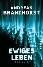 Andreas Brandhorst - Ewiges Leben