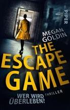Megan Goldin - The Escape Game - Wer wird überleben?