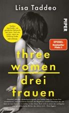 Lisa Taddeo - Three Women - Drei Frauen