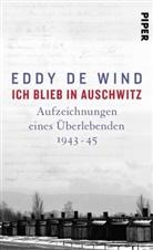 Eddy de Wind, Eddy de Wind - Ich blieb in Auschwitz