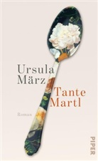 Ursula März - Tante Martl