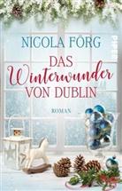 Nicola Förg - Das Winterwunder von Dublin