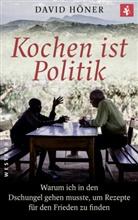 David Höner - Kochen ist Politik