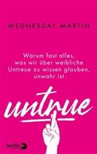 Wednesday Martin - Untrue