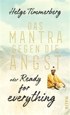 Helge Timmerberg - Das Mantra gegen die Angst oder Ready for everything
