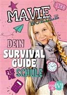 Daniela Hartig, Mavie Noell, Mavie Noelle, Mavie Noelle, Mavie Noelle, Josephine Pauluth - Dein Survival Guide für die Schule