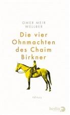 Omer Meir Wellber - Die vier Ohnmachten des Chaim Birkner