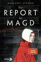 Margaret Atwood, Renée Nault - Der Report der Magd