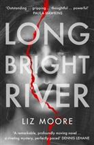 Liz Moore - Long Bright River