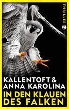 Mon Kallentoft, Mons Kallentoft, Anna Karolina - In den Klauen des Falken