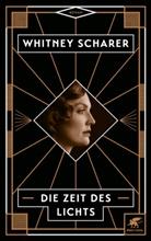 Whitney Scharer - Die Zeit des Lichts