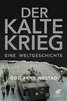 Odd Arne Westad - Der Kalte Krieg