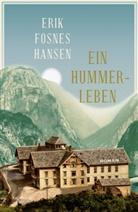 Erik Fosnes Hansen, Hinrich Schmidt-Henkel - Ein Hummer-Leben