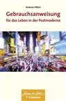 Andreas Hillert, Andreas (Prof. Dr. Dr. med.) Hillert, Wul Bertram - Gebrauchsanweisung für das Leben in der Postmoderne