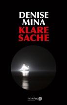 Denise Mina, ZoÃ« Beck, Zoë Beck - Klare Sache