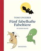 Tomi Ungerer - Fünf fabelhafte Fabeltiere in einem Band