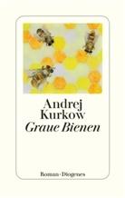 Andrej Kurkow - Graue Bienen