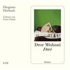 Dror Mishani, Dror A. Mishani, Franz Dinda - Drei, 6 Audio-CD (Hörbuch)