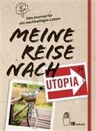 Franz Grieser, Utopi, Utopia - Meine Reise nach Utopia