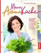 Christina Richon - Meine Aromaküche