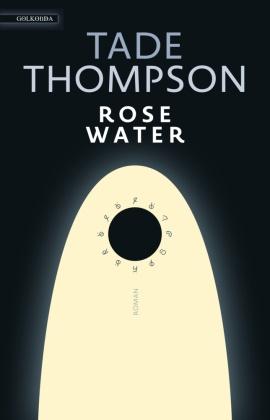 Tade Thompson - Rosewater - Roman