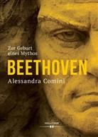 Alessandra Comini - Beethoven - Zur Geburt eines Mythos