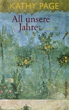 Kathy Page, Katy Page - All unsere Jahre