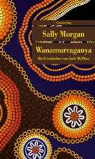 Sally Morgan, Sally Morgan, Sally Morgan - Wanamurraganya