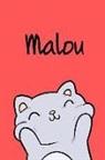 Kreativ Malbuch - Malou: Din A5 - Blanko 110 Seiten - Mein Malbuch - Personalisierter Kalender - Vornamen - Schönes Notizbuch - Notizblock Rot