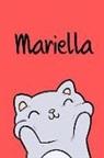 Kreativ Malbuch - Mariella: Din A5 - 110 Blanko Seiten - Mein Malbuch - Personalisierter Kalender - Vornamen - Schönes Notizbuch - Notizblock Rot