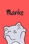 Kreativ Malbuch - Marike: Din A5 - Blanko 110 Seiten - Mein Malbuch - Personalisierter Kalender - Vornamen - Schönes Notizbuch - Notizblock Rot