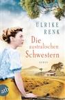 Ulrike Renk - Die australischen Schwestern