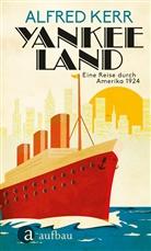 Alfred Kerr - Yankee Land