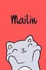 Kreativ Malbuch - Mailin: Din A5 - 110 Seiten Blanko - Mein Malbuch - Personalisierter Kalender - Vornamen - Schönes Notizbuch - Notizblock Rot