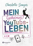 Charlotte Seager - Mein (geheimes) YouTube-Leben